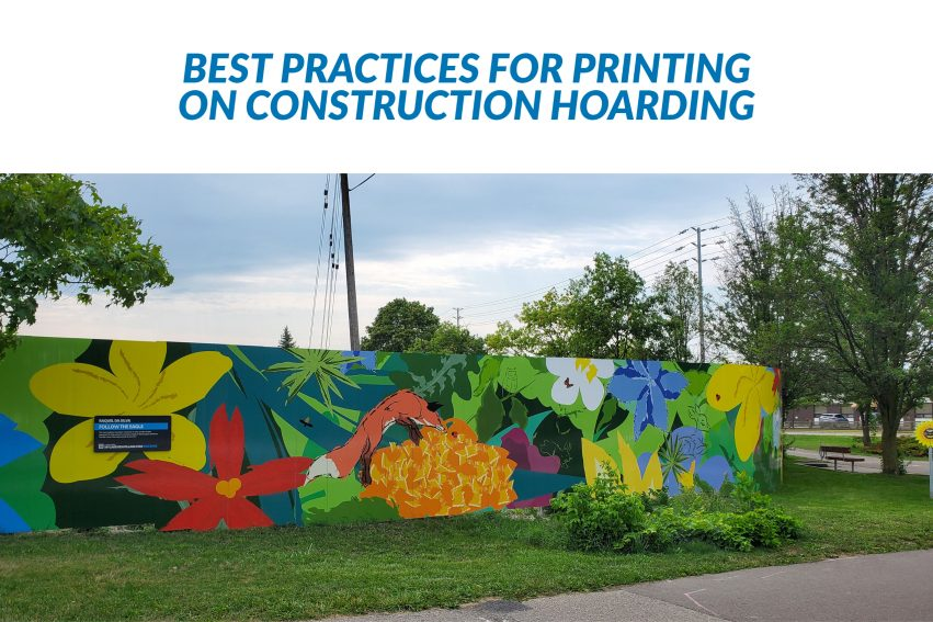 Best practices for printing on construction hoarding