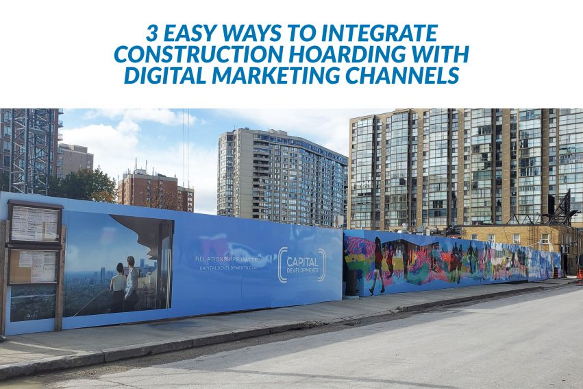 3-easy-ways-integrate-construction-hoarding-digital-marketing-channels