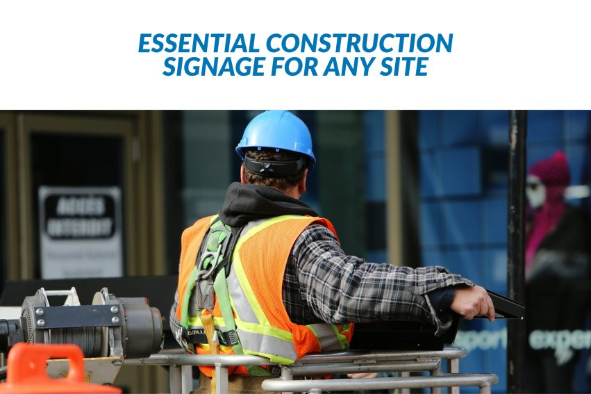 Essential Construction Signs for Any Site