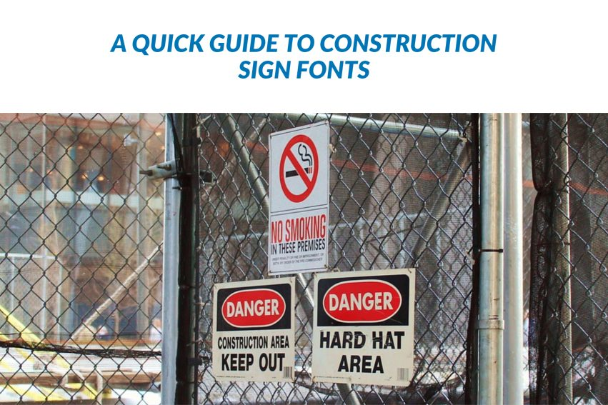 A Quick Guide to Construction Sign Fonts